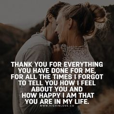 You are Awesome Amazing Gorgeous Irresistible Perfect. i love You Baby! Thank You for loving me my Sexy Baby! Thank You Quotes For Boyfriend, Love My Husband Quotes, Love My Life Quotes, I Love My Hubby, Love My Boyfriend, Soulmate Love Quotes, Quotes About Love And Relationships, Cute Love Quotes, Romantic Love Quotes