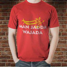Kaos Muslim, Kaos Dakwah, Kaos Islami sablon Man Jadda Wajada(ZPG – 031) – Kaos Dakwah, Kaos Muslim, Kaos Dakwah, Kaos Keren dan Kaos Islam by ZephighozClothing.Com