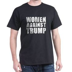 I love this Women Against Trump T-shirt shirt. Purchase it here http://www.albanyretro.com/women-against-trump-t-shirt/ Tags:  #Against #Trump #Women Check more at http://www.albanyretro.com/women-against-trump-t-shirt/