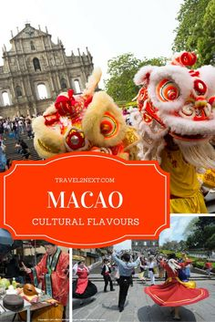Cultural flavours of Macau. Right next door to Hong Kong, make a date with the cultural melting pot of Macau.