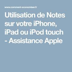 Utilisation de Notes sur votre iPhone, iPad ou iPodtouch - Assistance Apple