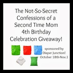 The Not-So-Secret Confessions of a Second Time Mom: Happy 4th Blogging Birthday to Me! {Plus a Giveaway!}