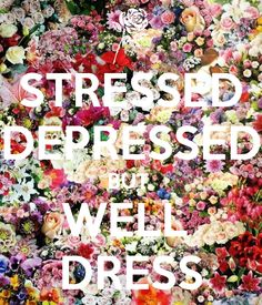 Always be well dressed