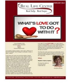 Our Real Life Center newsletter for the month of Febraury
