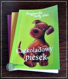 Poprzedni książkowy wpis był o kotku więc tym razem, wedle obietnicy, zapraszam do lektury z pieskiem w roli głównej...  #przyjaciele_holly_webb #czekoladowy_piesek