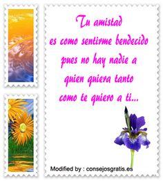 palabras de amistad,saludos de amistad,sms de amistad: http://www.consejosgratis.es/mensajes-de-amistad-mensajes-para-amigos/