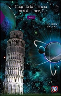 Cuando La Ciencia Nos Alcance -  Shahen Hacyan