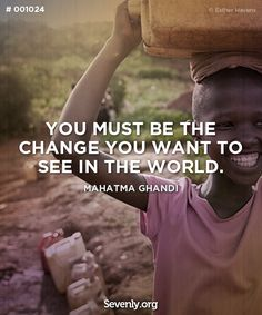 """You must be the change you want to see in the world."" http://svnly.org/PinLink"