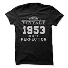 Vintage 1953 Aged To Perfection T-Shirts, Hoodies. ADD TO CART ==► https://www.sunfrog.com/Birth-Years/Vintage-1953-Aged-To-Perfection.html?id=41382