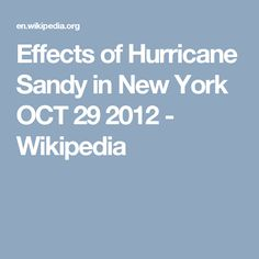 Effects of Hurricane Sandy in New York OCT 29 2012 - Wikipedia