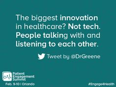 """""""The biggest innovation in healthcare? Not tech. People talking with and listening to each other. People Talk, Social Justice, Evolution, Innovation, Health Care, Believe, Tech, Inspiration, Biblical Inspiration"""