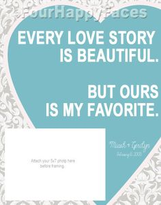 One of a Kind Personal Photo Art Piece. Every Love Story is Beautiful. Ours is my Favorite. 11x14 Printable - PDF Wedding, Anniversary