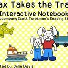 This is an interactive notebook/journal to accompany the story Max Takes the Train in Scott Foresman's Reading Street for Kindergarten. This is an interactive way for student to review the skills taught in this unit. The activities include: -beginning sounds -ending sounds -blending sounds -beginning and ending blends -segmenting sounds -words that begin with J -words that begin with W -popcorn words -questions -real and make-believe -classify and categorize -making lists -amazing words