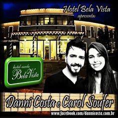 E hoje, QUARTA FEIRA, 2/12, tem música ao vivo com Danni Costa e Carol Soufer no Hotel Bela Vista, das 19:30h às...