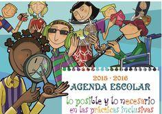 Calendario 2015 2016 lo posible y lo necesario  Agenda escolar con prácticas inclusivas