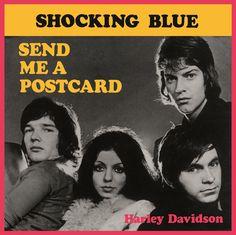 'Send Me A Postcard': Shocking Blue.