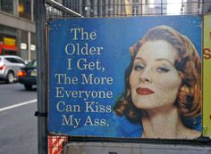 Oh yeah. Who wants to age gracefully?