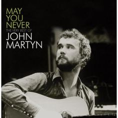 May You Never, a song by John Martyn on Spotify Sound Of Music, Music Love, Love Songs, My Music, Music Stuff, Lps, John Martyn, Island Records, Music