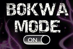 BOKWA BEAST MODE!!!