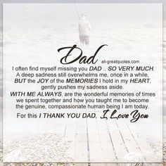 I often find myself missing you DAD, SO VERY MUCH. A deep sadness still overwhelms me, once in a while Missing Dad In Heaven, Dad In Heaven Quotes, Miss You Dad Quotes, Fathers Day In Heaven, Missing Dad Quotes, Passing Quotes, Daddys Girl Quotes, Daddy Quotes, Father Quotes