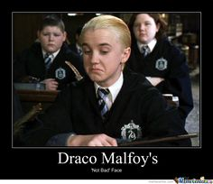 The first time I watched Harry Potter and the Sorcerer's Stone, I thought Draco was really cute I thought Harry was cute too lol<<THEY WERE ALL CUTE LITTLE CHUBBY-FACED BABIES