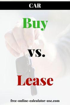 car lease vs buy calculator with lifetime cost comparison auto