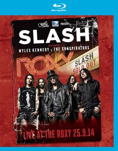 Amazon.fr - Live at the Roxy 25.09.14 [Blu-ray] - Slash Featuring Myles Kennedy : DVD & Blu-ray