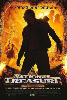 National Treasure- the only worthwhile thing nicolas cage ever did.