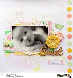 Sweet | D-lish Scraps Design Team Layout | Maggie Holmes Shine patterned papers | D-lish Scraps embellishments