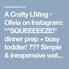 """A Crafty LIVing • Olivia on Instagram: """"""""SQUEEEEEZE!"""" dinner prep + busy toddler! 🙌🏽🎉 Simple & inexpensive water transfer Toddler activity! 💦 I put a towel on the kitchen bench &…"""" • Instagram"""