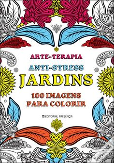 Arte-Terapia Anti-Stress , Ana Bjezancevic - WOOK