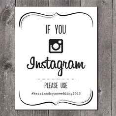 Instant Download Wedding Instagram Sign 8x10  by NotesandKnots, $8.00