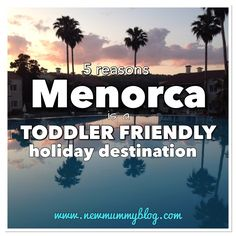 Choosing a holiday when you have  toddler is such a hard decision. We found Menorca in the Baleric Islands so toddlerr friendly and thoroughly recommend it.    A pregnancy, parenting and lifestyle blog by an award nominated UK mummy blogger