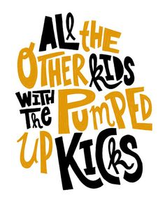 #fosterthepeople - pumped up kicks