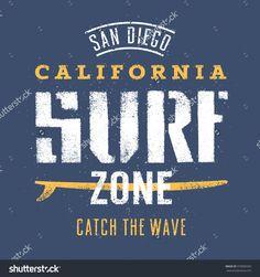 Surfing Artwork. San Diego California Surf Zone. Catch The Wave. T Shirt Graphics Стоковая векторная иллюстрация 370006583 : Shutterstock