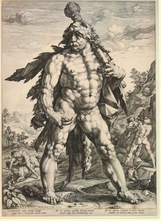 Hendrik Goltzius: 'The Great Hercules' or 'Knollenman' (bulbous man); he is excessively muscled and wears a lion's pelt; he holds a massive club over his shoulder and a bull's horn; in the landscape beyond he wrestles and lifts Antaeus off the ground, and overwhelms Achelous, in the form of a bull; further beyond three nereids fill a cornucopia. 1589
