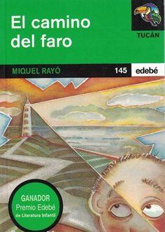 """Miquel Rayó. """"El camino del faro"""". Editorial Edebé Editorial, Movies, Movie Posters, Light House, Door Prizes, Drive Way, Literatura, Libros, Films"""