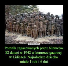 Monument in memory of children killed in gas chamber by Germans in The youngest child was 1 year 6 days old. NEVER FORGET Funny Mems, Youngest Child, Everything And Nothing, Year 6, World War Ii, Poland, Fun Facts, Germany, Forget