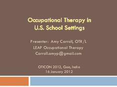Occupational therapy in school settings.   Great overview of common strategies.