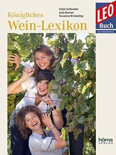 Königliches Weinlexikon, Teil 1 von Katja Schweder…