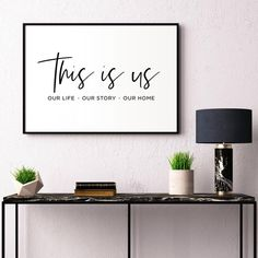 This is us printable family sign home decor housewarming gift living room decor family quote apartment decor wedding gift Home Decor Quotes, Home Decor Signs, Family Signs, Family Quotes, Mom Quotes, Room Wall Decor, Living Room Decor, Condo Living, Living Rooms