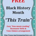 *** FREE DOWNLOAD *** Enjoy using this Easy Tone Chimes & Bells arrangement of THIS TRAIN, a spiritual celebrating Black History Month!  Age Ap...