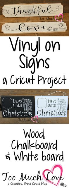 Make signs using vinyl and your cricut.