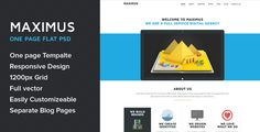 Maximus - One Page Multipurpose Flat PSD Template by nasirwd Maximus is one page flat template using the latest Flat Design elements and color scheme, it is best for personal portfolio, desig