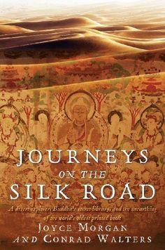 Journeys on the Silk Road