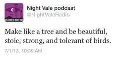 welcome to night vale Night Vale Quotes, Night Vale Presents, Glow Cloud, The Moon Is Beautiful, Ex Machina, Welcome, Nerdy, Wisdom, Mood