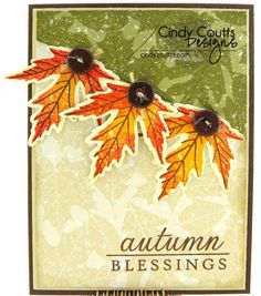 Autumn Blessings card I made using Papertrey Ink Leaf Prints and Sunflower Bouquet.
