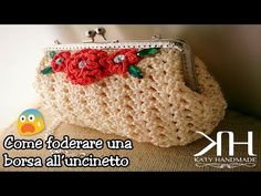 ❀ [Tutorial #6] Come foderare una borsa all'uncinetto || Line a crochet bag ❀ - YouTube