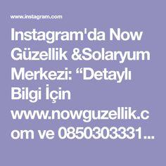 """Instagram'da Now Güzellik &Solaryum Merkezi: """"Detaylı Bilgi İçin www.nowguzellik.com ve 08503033310 nolu telefondan bizlere ulaşabilirsiniz ➖➖➖➖➖➖➖➖➖➖➖➖➖➖➖➖ . ☎️ +90 (850) 303 33 10 📲…"""" Tv, Instagram, Television Set, Tvs, Television"""