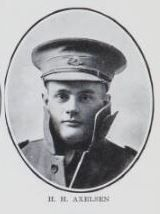 AXELSEN,  Henry  Herbert.Private,58,055,   9th  Battalion.  He  is  the  son  of  Henry   Axelsen &  Francis  Axelsen, of  Walker   Street,  Maryborough.   He  enlisted   June,    1918,  and   went   into  camp   at   Brisbane  Sailed   from  Sydney  on  the   2nd   September, 1918.   He  subsequently   arrived  in  England   in   November,   1918,   where   he   completed   his   training.   He   was   despatched   to   France   in   January,   1919.  (NLA)